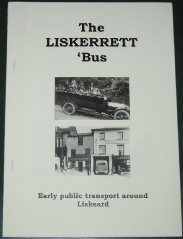 The Liskerrett Bus - Early Public Transport Around Liskeard, by Roger Grimley